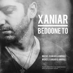 Xaniar – Bedoone To