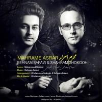Behnam Safavi Ft Shahram Shokoohi - Mahrame Asrar