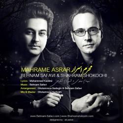 Behnam Safavi Ft Shahram Shokoohi – Mahrame Asrar