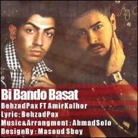 Behzad Pax & Amir Kalhor - Bi Bando Bast
