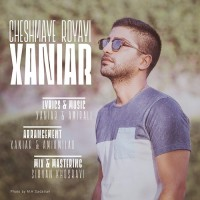 Xaniar - Cheshmaye Royayi
