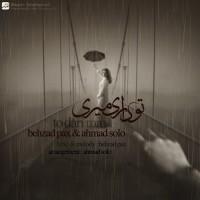Behzad Pax & Ahmad Solo - To Dari Miri