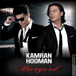 Kamran & Hooman – Bargard
