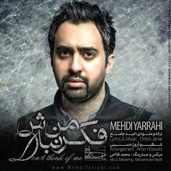 Mehdi Yarrahi – Fekre Man Nabash