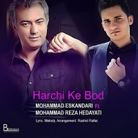 Mohammad Eskandari Ft Mohammadreza Hedayati - Har Chi Ke Bood