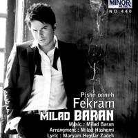 Milad Baran - Fekram Pishe Oone