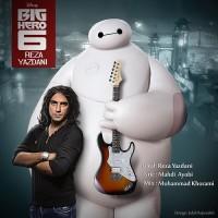 Reza Yazdani - Big Hero 6