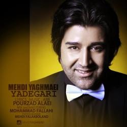 Mehdi Yaghmaei – Yadegari