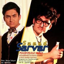 Saeed Sarvar – Raghsam Miad