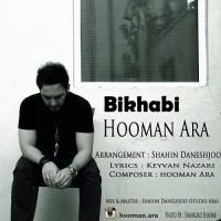 Hooman Ara - Bikhabi