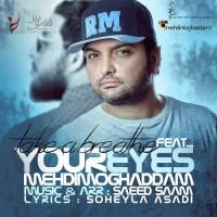 Mehdi Moghaddam - Cheshmaye To ( Nafase Amigh )