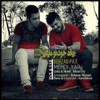 Mehdi Yar Ft Behzad Pax - Cheghadr Khodeto Migiri