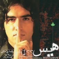 Reza Yazdani - Hiss