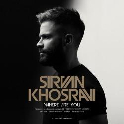 Sirvan Khosravi – Kojaei To