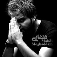 Mehdi Moghaddam - Tanhaee