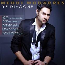Mehdi Modarres – Ye Divooneh