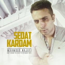 Mahmood Najafi – Sedat Kardam