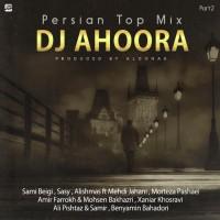 Dj Ahoora - Persian Top Mix ( Part 2 )