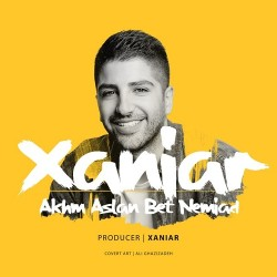 Xaniar – Akhm Aslan Bet Nemiad