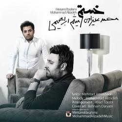 Mohammad Alizadeh Ft Meysam Ebrahimi – Khasteam