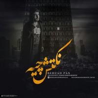 Behzad Pax - Noktash Chiye