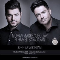 Mohammadreza Golzar Ft Hamed Baradaran - Behet Aadat Kardam
