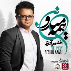Afshin Azari – Hame Midoonan