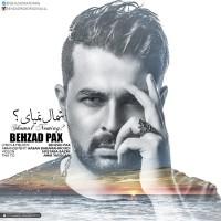 Behzad Pax - Shomal Nemiay