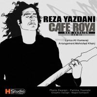 Reza Yazdani - Cafe Roya ( Remix )