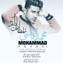 Mohammad Aghasi – Faghat Ba Man Bash