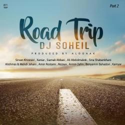 Dj Soheil – Road Trip Mix ( Part 2 )