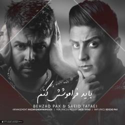Behzad Pax & Saeed Tataii – Bayad Faramooshesh Konam