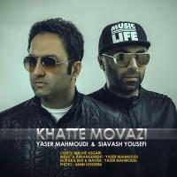 Yaser Mahmoudi & Siavash Yousefi - Khatte Movazi