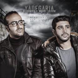 Alishmas & Mehdi Jahani – Yadegaria