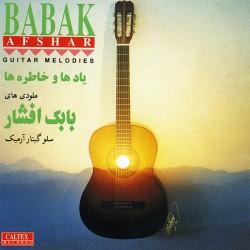 Babak Afshar – Melody Haye Guitar ( Bikalam & Guitar )