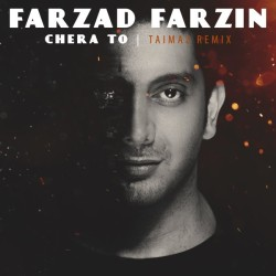 Farzad Farzin – Chera To (  Remix )