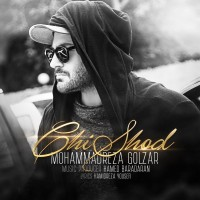 Mohammadreza Golzar - Chi Shod