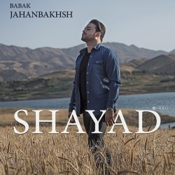 Babak Jahanbakhsh – Shayad