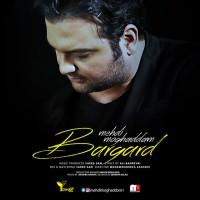 Mehdi Moghaddam - Bargard