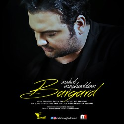 Mehdi Moghaddam – Bargard