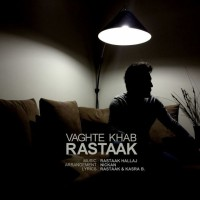 Rastaak - Vaghte Khab