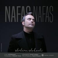 Shahram Shokoohi - Nafas Nafas