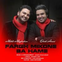 Mehdi Moghaddam & Omid Ameri - Fargh Mikone Ba Hame