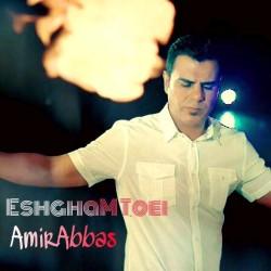 Amir Abbas – Eshgham Toei