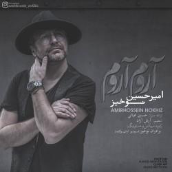 Amir Hossein Nokhiz – Aroom Aroom