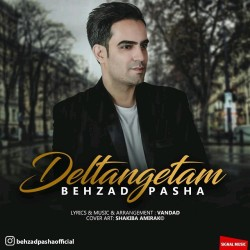 Behzad Pasha – Deltangetam