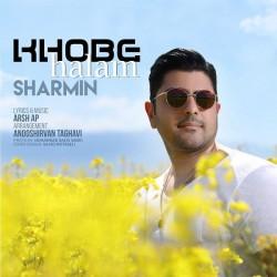 Sharmin – Khoobe Halam