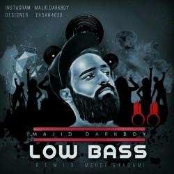 Majid Darkboy – Low Bass ( Mehdi Ghadami Remix )