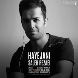 Saleh Rezaei – Hayejani
