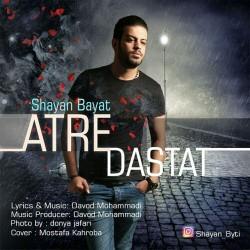Shayan Bayati – Atre Dastat